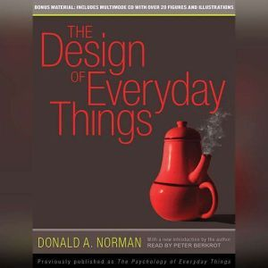The Design of Everyday Things, Donald A. Norman