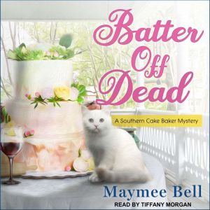 Batter Off Dead, Maymee Bell