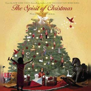 The Spirit of Christmas, Nancy Tillman