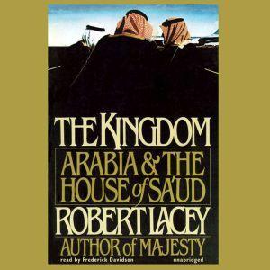 The Kingdom, Robert Lacey