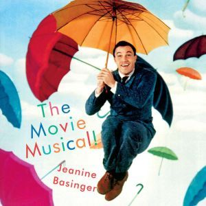 The Movie Musical!, Jeanine Basinger