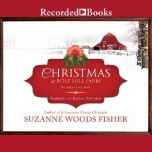 Christmas at Rose Hill Farm, Suzanne Woods Fisher