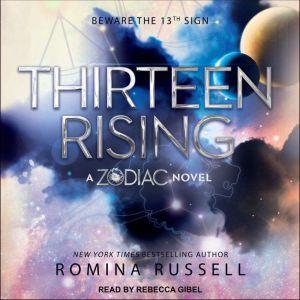 Thirteen Rising, Romina Russell