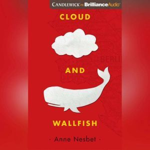 Cloud and Wallfish, Anne Nesbet