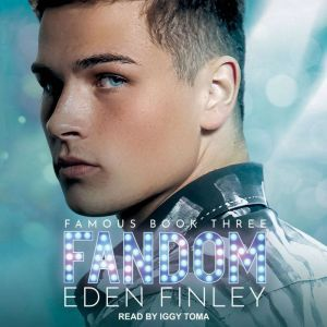 Fandom, Eden Finley