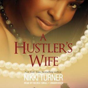 A Hustlers Wife, Nikki Turner