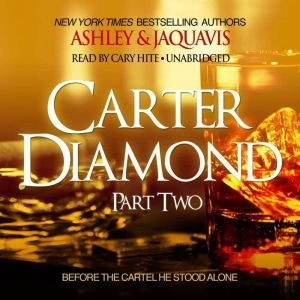 Carter Diamond 2, Ashley & JaQuavis