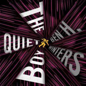 The Quiet Boy, Ben H. Winters
