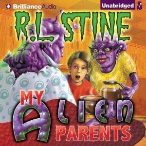 My Alien Parents, R.L. Stine