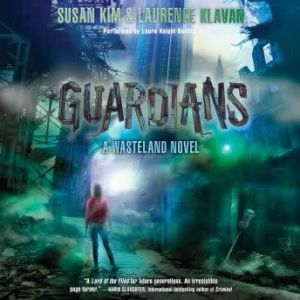 Guardians: A Wasteland Novel, Susan Kim