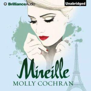 Mireille, Molly Cochran