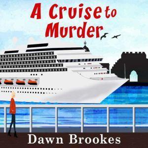 A Cruise to Murder, Dawn Brookes
