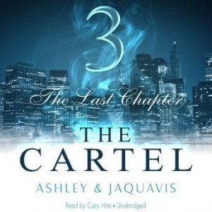 The Cartel 3: The Last Chapter, Ashley & JaQuavis