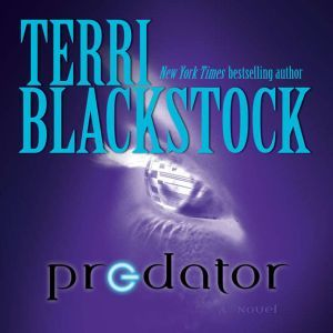Predator, Terri Blackstock