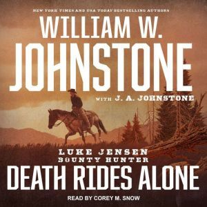 Death Rides Alone, J. A. Johnstone