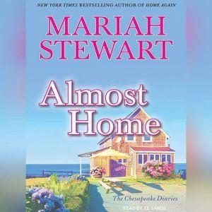 Almost Home, Mariah Stewart