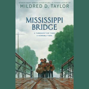 Mississippi Bridge, Mildred D. Taylor