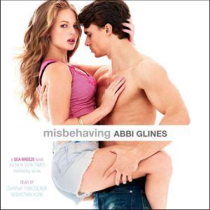 Misbehaving, Abbi Glines