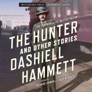 The Hunter and Other Stories, Dashiell Hammett