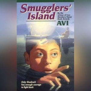 Smugglers' Island, Avi