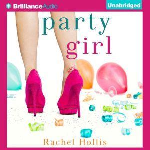 Party Girl, Rachel Hollis