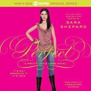 Pretty Little Liars #3: Perfect, Sara Shepard