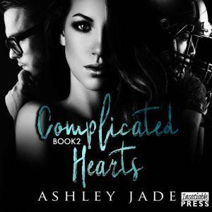 Complicated Hearts, Ashley Jade