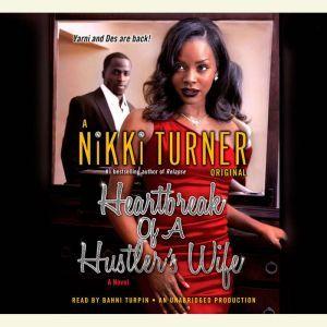 Heartbreak of a Hustler's Wife, Nikki Turner