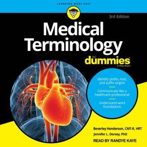 Medical Terminology For Dummies: 3rd Edition, PhD Dorsey