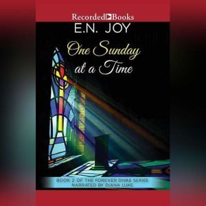 One Sunday at a Time, E.N. Joy