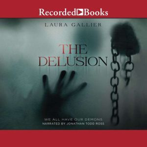 The Delusion We All Have Our Demons, Laura Gallier