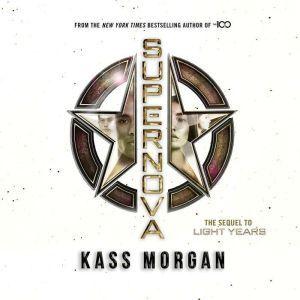 Supernova, Kass Morgan