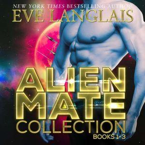 Alien Mate Collection, Eve Langlais