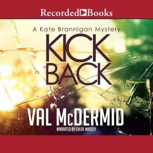 Kick Back, Val McDermid