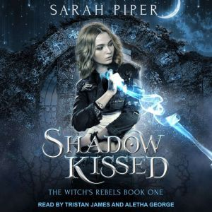 Shadow Kissed: A Reverse Harem Paranormal Romance, Sarah Piper