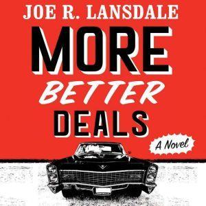 More Better Deals, Joe R. Lansdale