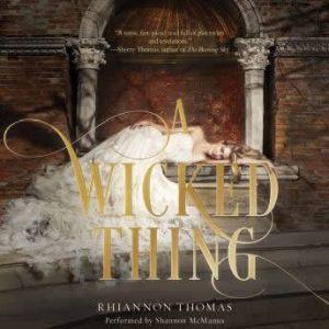A Wicked Thing, Rhiannon Thomas
