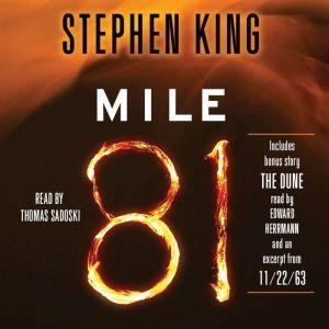 Mile 81: Includes bonus story 'The Dune', Stephen King