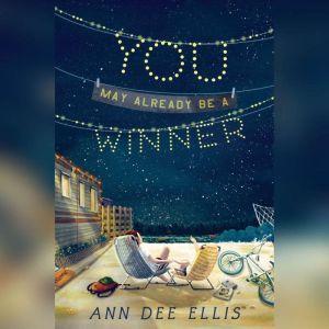 You May Already Be a Winner, Ann Dee Ellis
