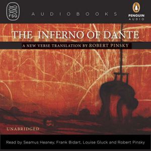 The Inferno of Dante A New Verse Translation by Robert Pinsky, Dante Alighieri