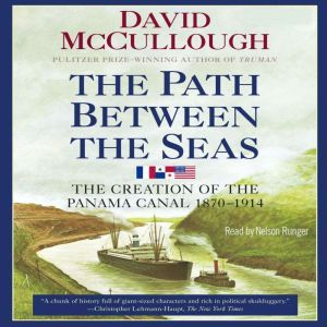 Path Between the Seas, David McCullough