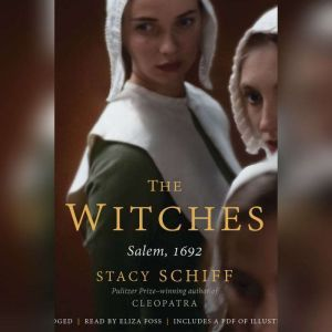 The Witches Salem, 1692, Stacy Schiff