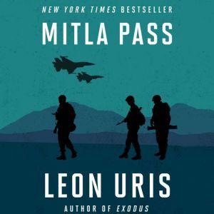 Mitla Pass, Leon Uris
