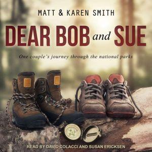 Dear Bob and Sue, Karen Smith