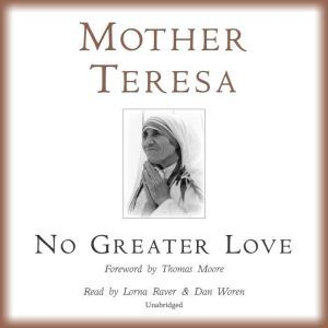 No Greater Love, Mother Teresa