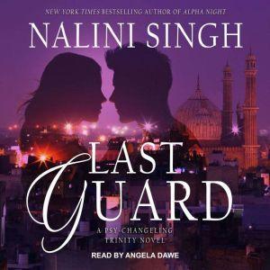 Last Guard, Nalini Singh