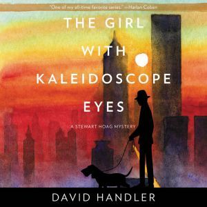 The Girl with Kaleidoscope Eyes A Stewart Hoag Mystery, David Handler