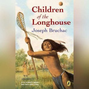 Children of the Longhouse, Joseph Bruchac
