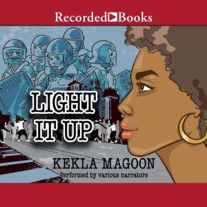 Light It Up, Kekla Magoon
