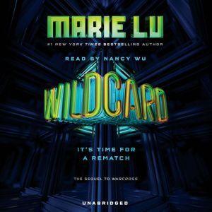 Wildcard, Marie Lu